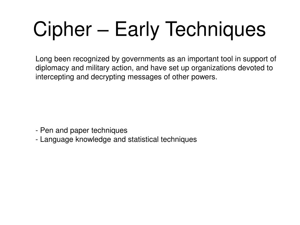 Cipher – Early Techniques