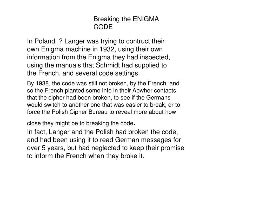 Breaking the ENIGMA CODE