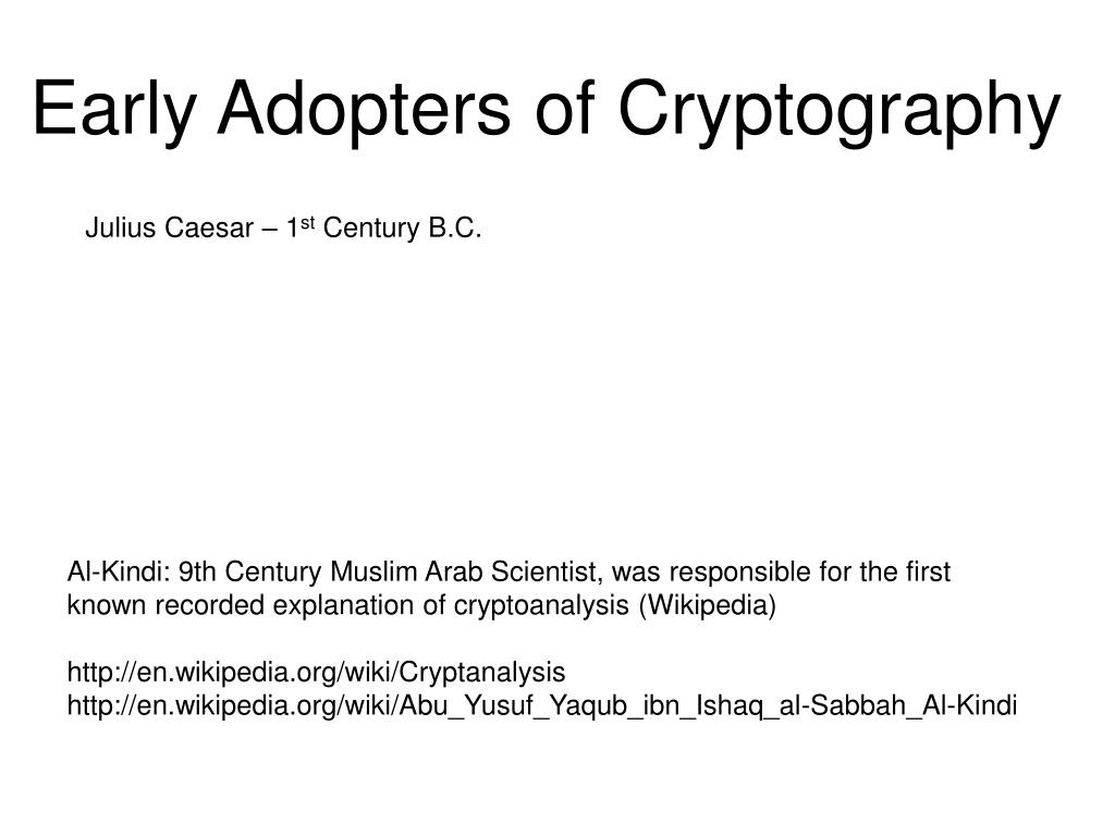 Early Adopters of Cryptography