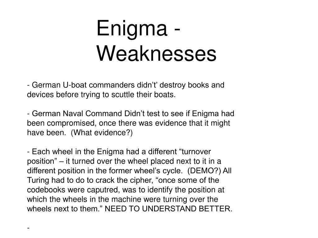 Enigma - Weaknesses