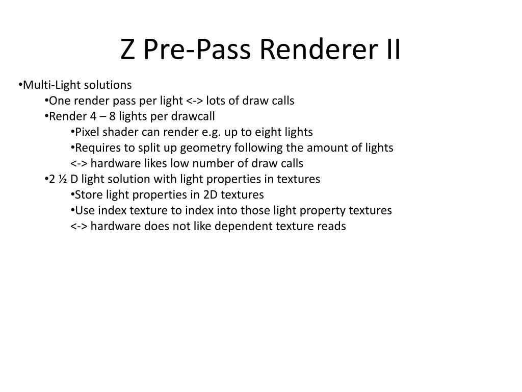 Z Pre-Pass Renderer II