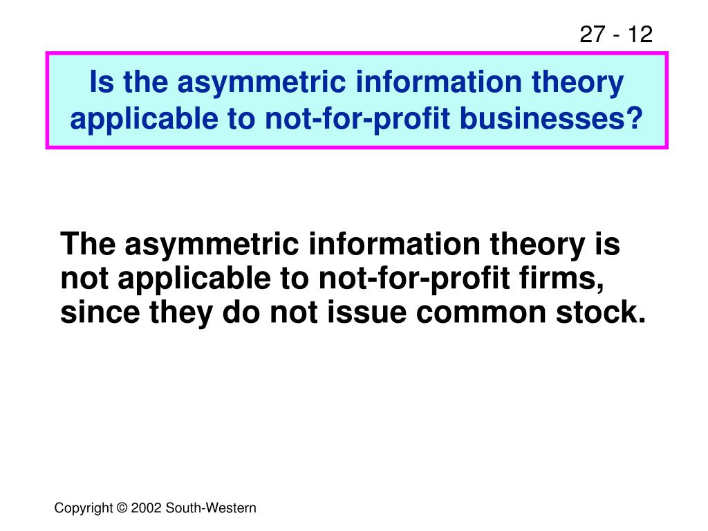 Is the asymmetric information theory applicable to not-for-profit businesses?