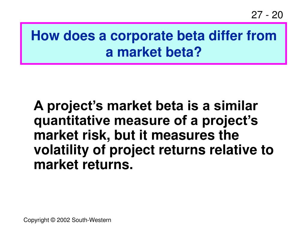 How does a corporate beta differ from a market beta?