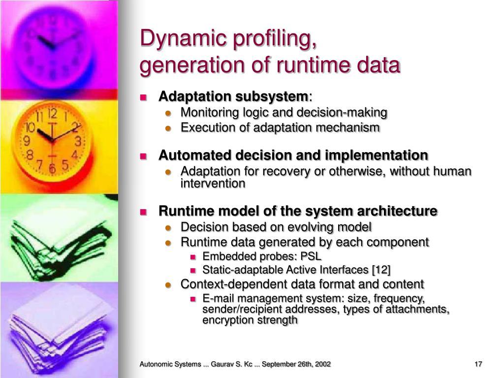 Dynamic profiling,