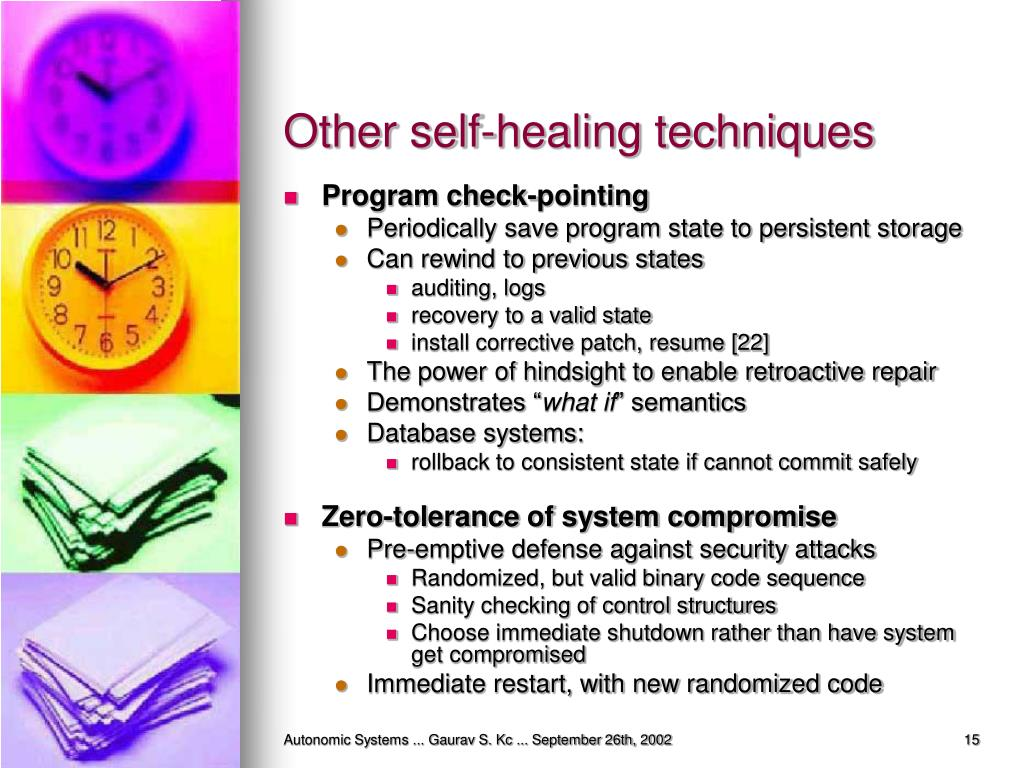 Other self-healing techniques