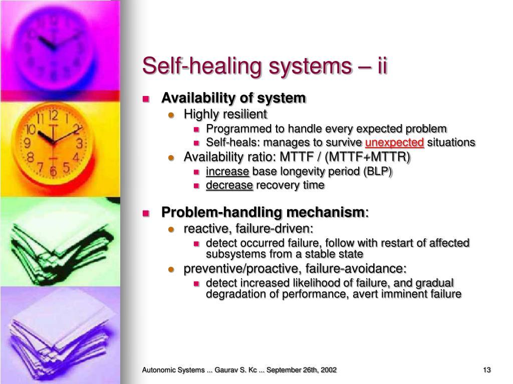 Self-healing systems – ii