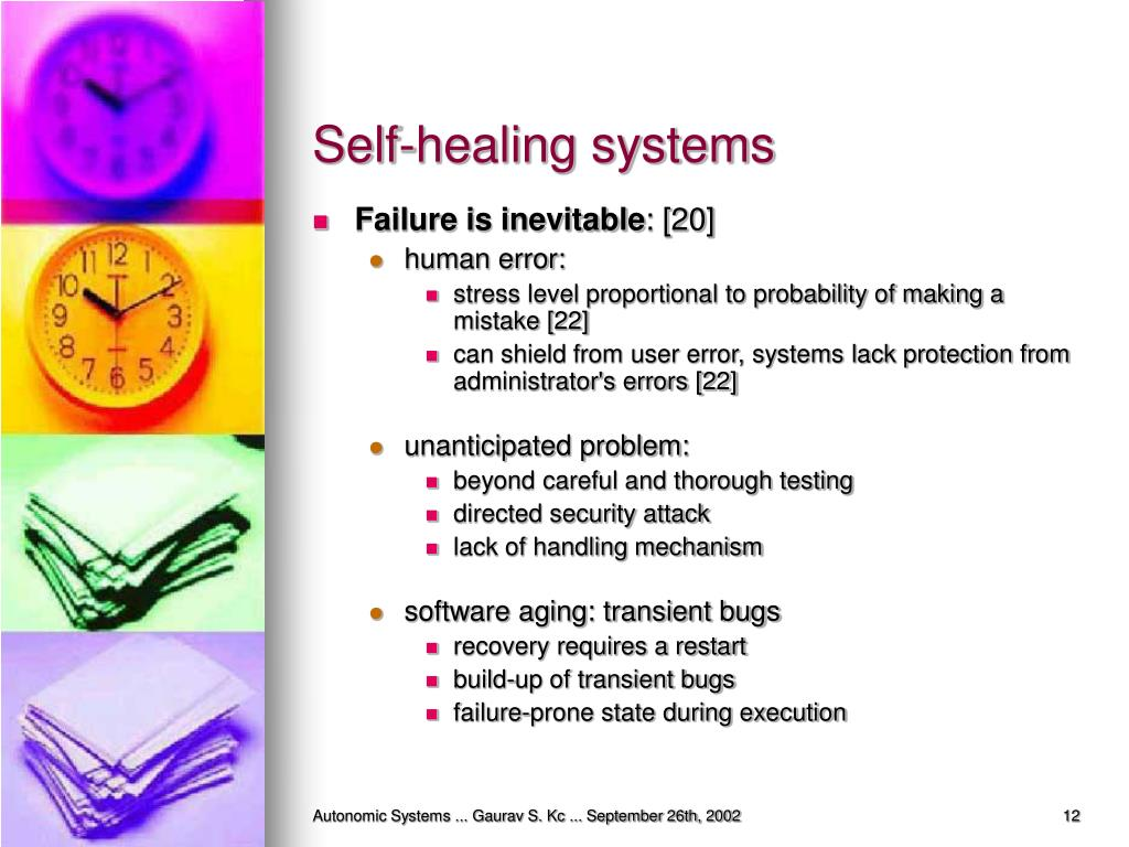 Self-healing systems