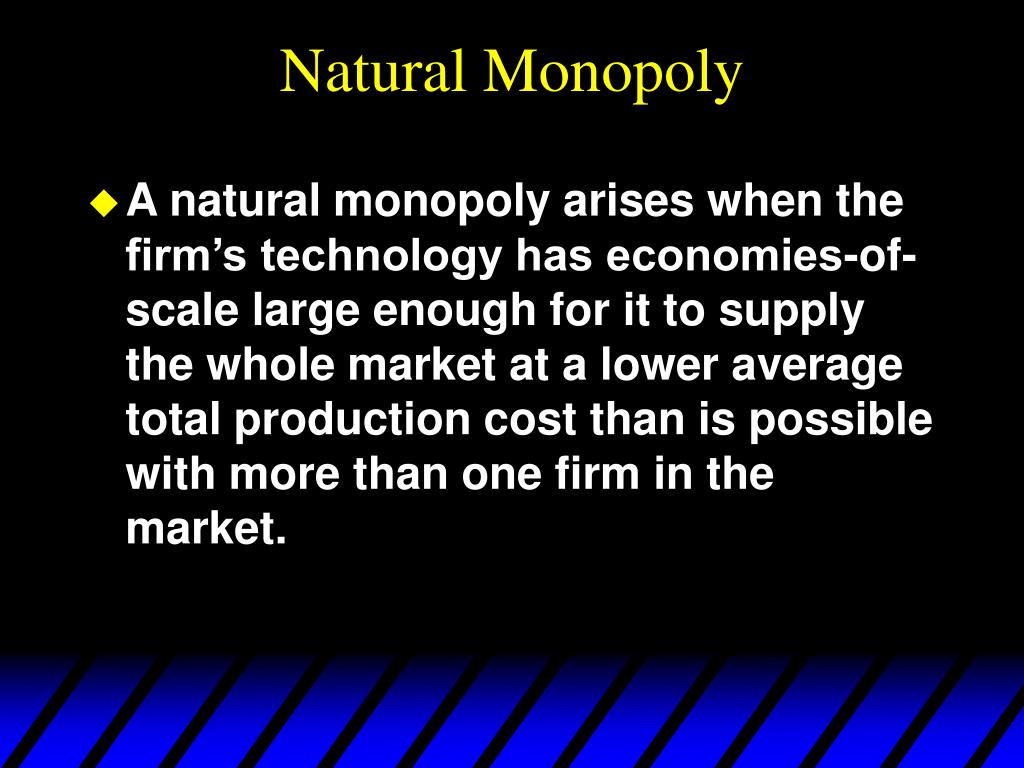 Natural Monopoly