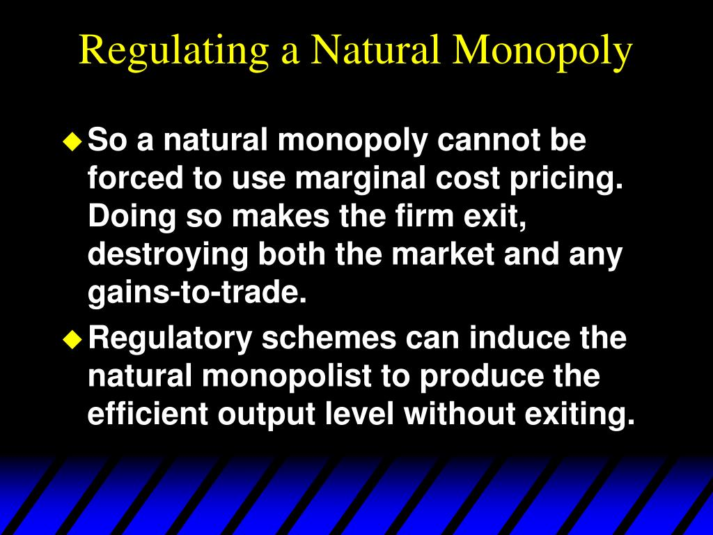 Regulating a Natural Monopoly