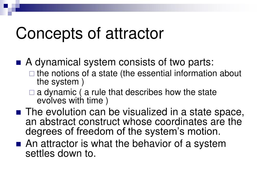 Concepts of attractor