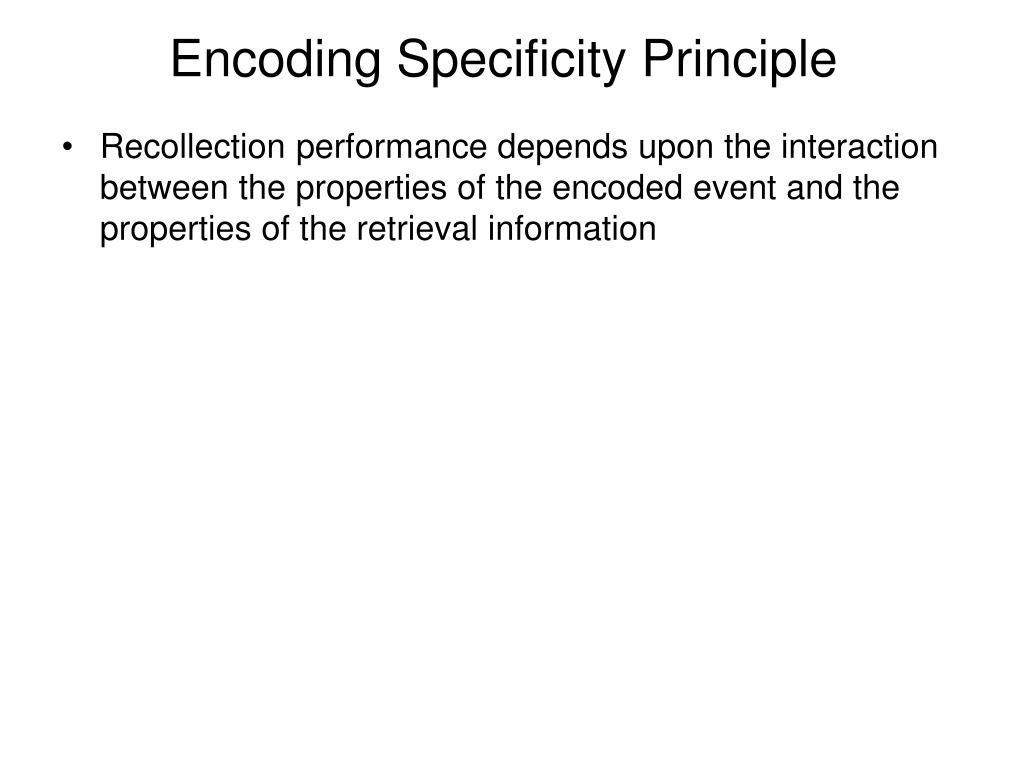 Encoding Specificity Principle