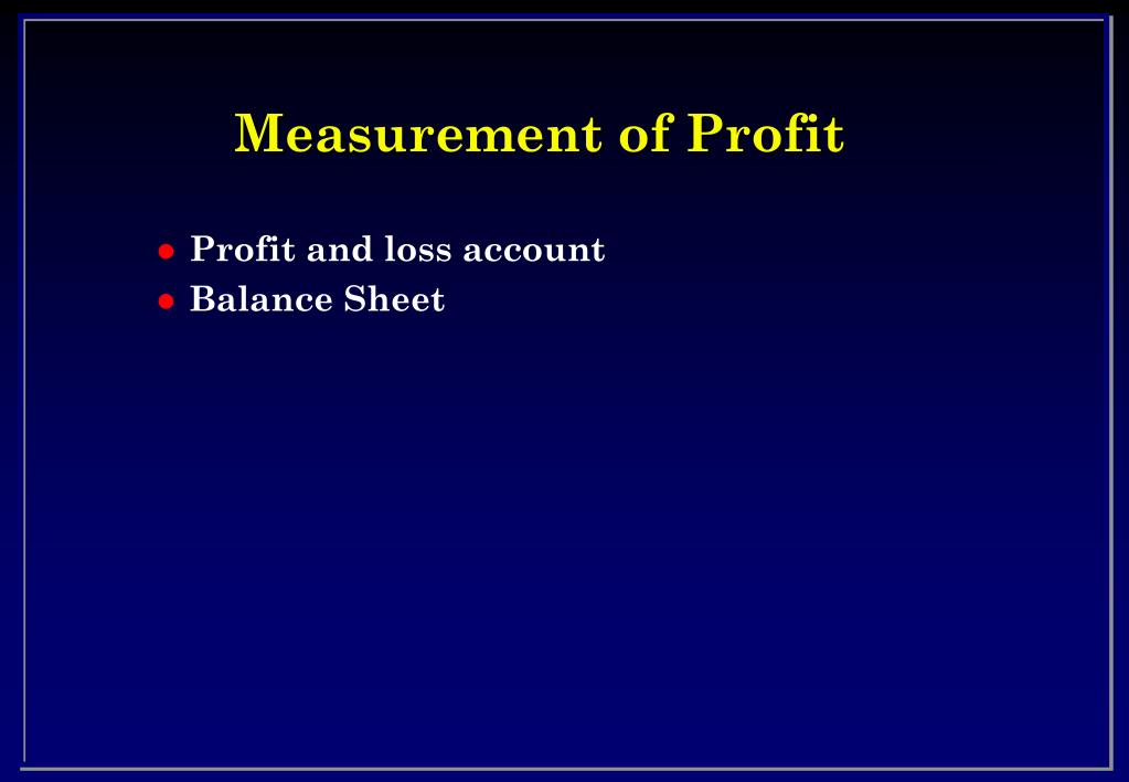 Measurement of Profit
