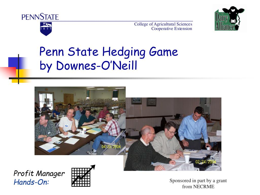 Penn State Hedging Game by Downes-O'Neill
