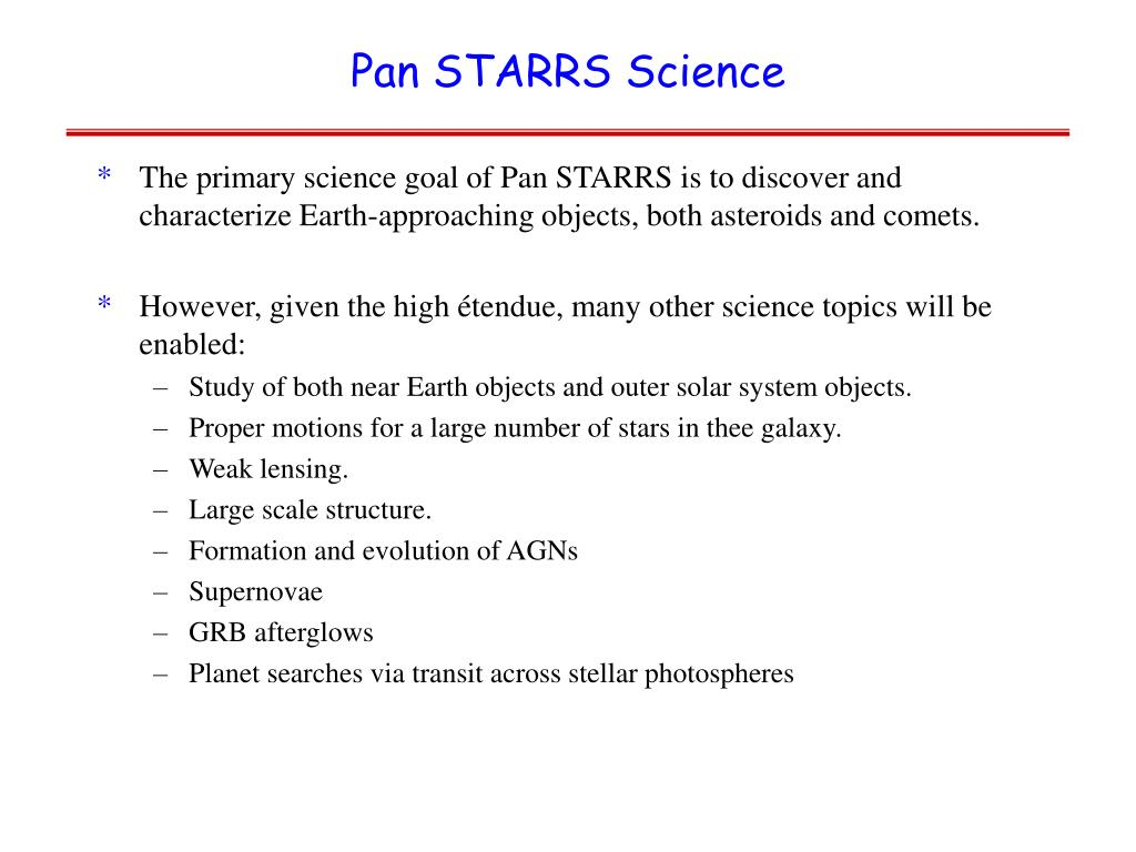 Pan STARRS Science