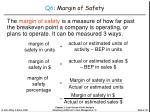 q6 margin of safety