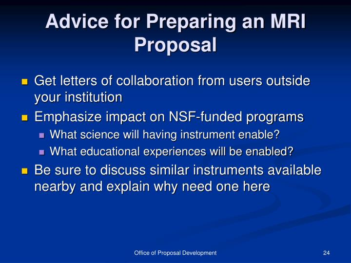 Advice for Preparing an MRI Proposal