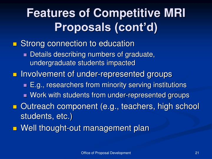 Features of Competitive MRI Proposals (cont'd)
