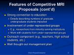 features of competitive mri proposals cont d