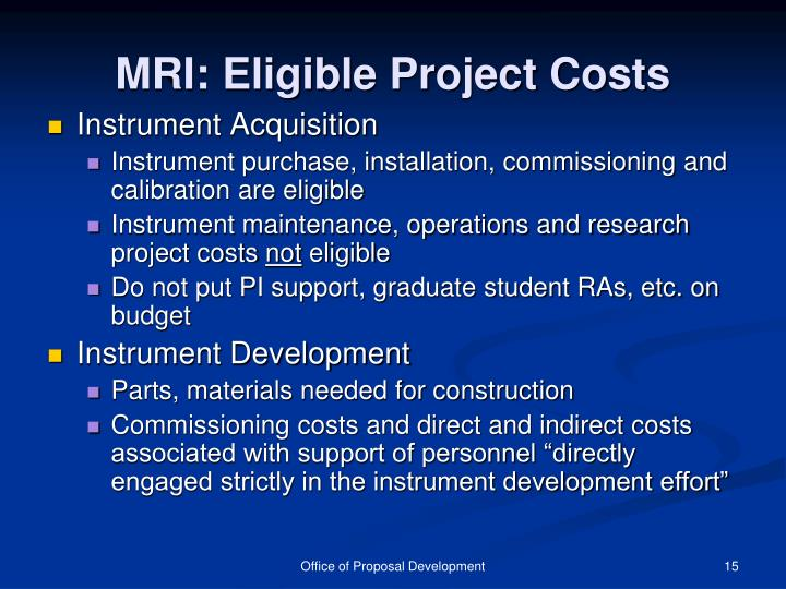MRI: Eligible Project Costs