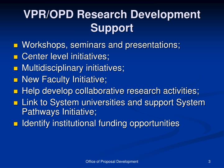 Vpr opd research development support