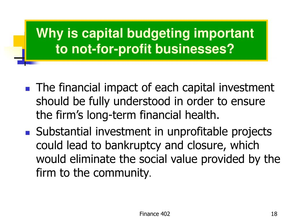 Why is capital budgeting important