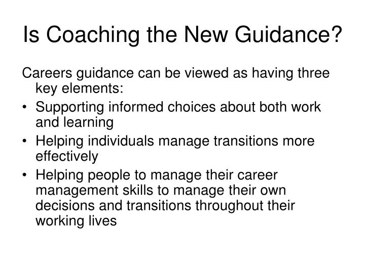 Is coaching the new guidance2 l.jpg