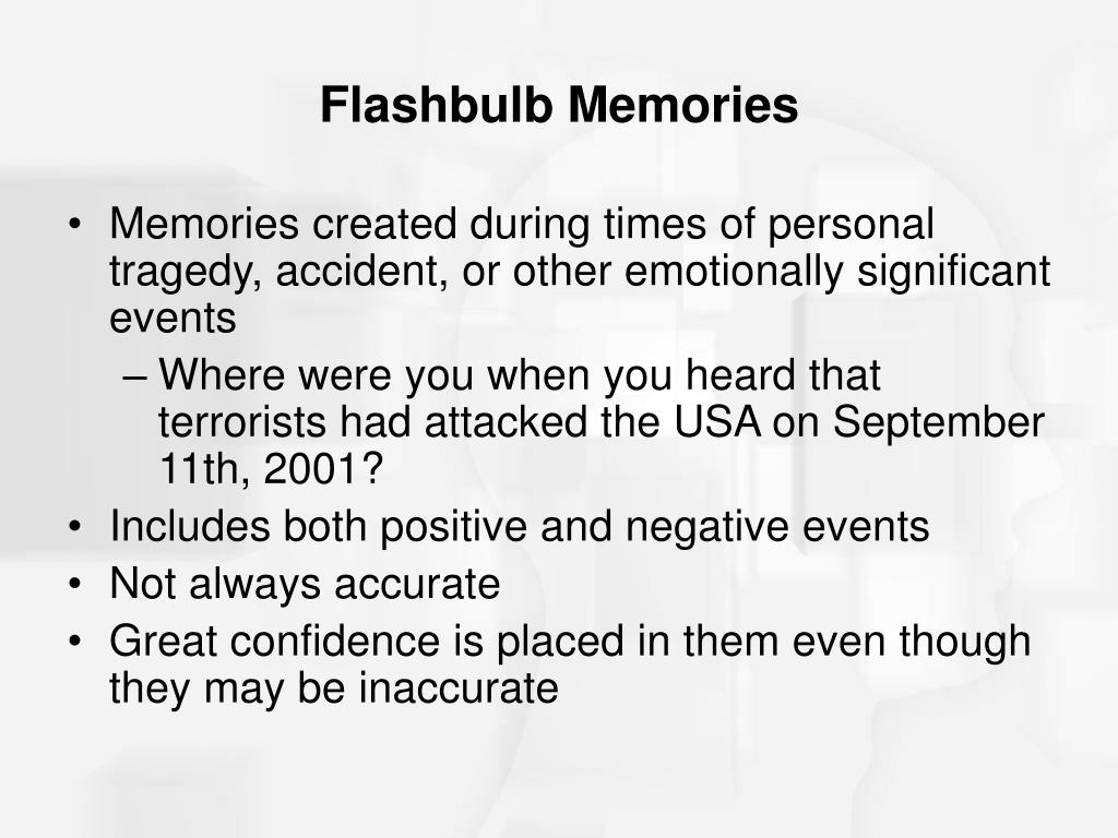 Flashbulb Memories