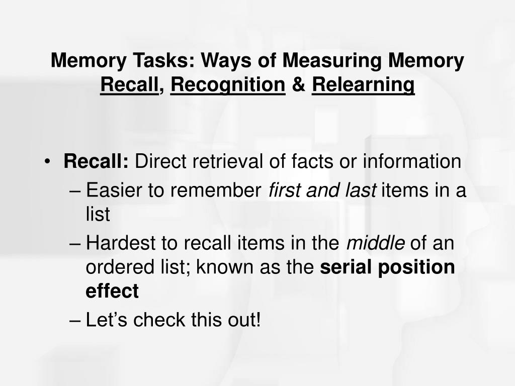 Memory Tasks: Ways of Measuring Memory