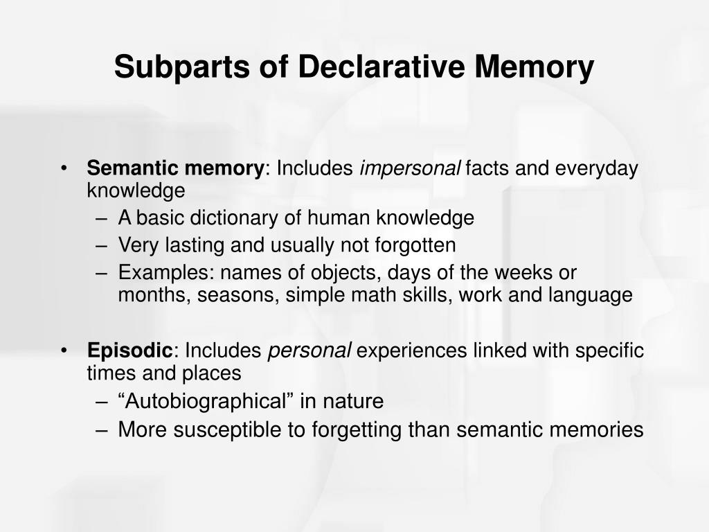 Subparts of Declarative Memory