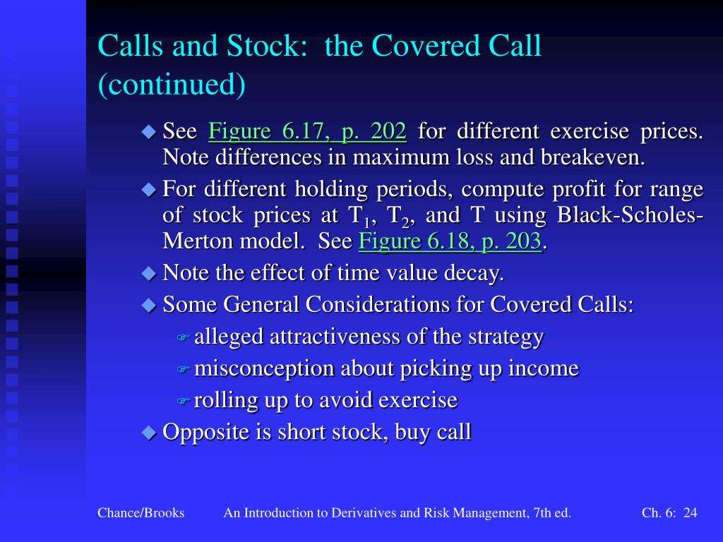 Calls and Stock:  the Covered Call (continued)