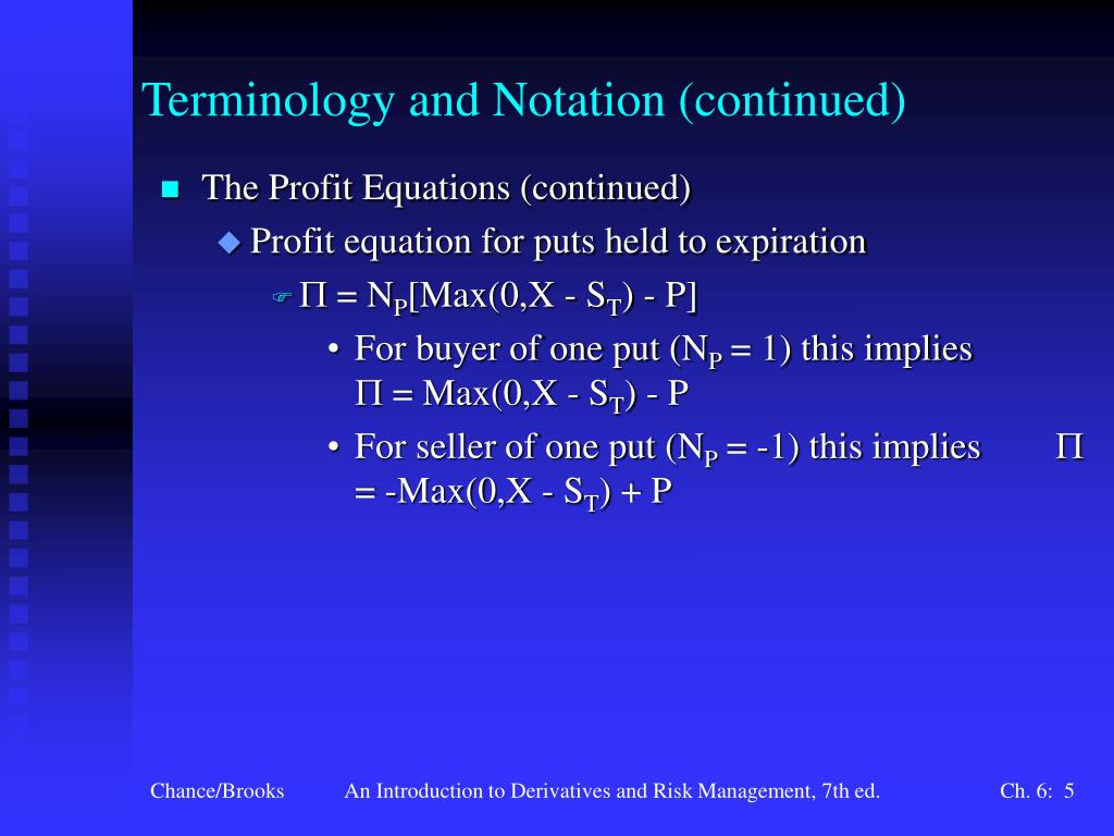 Terminology and Notation (continued)