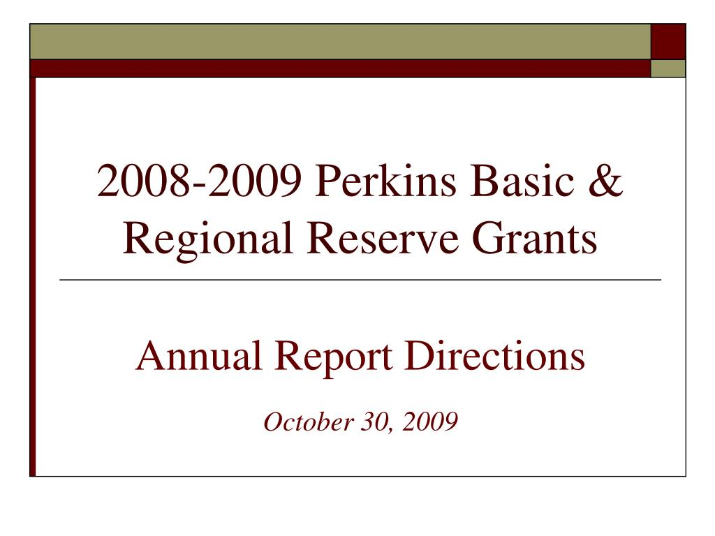 2008 2009 perkins basic regional reserve grants