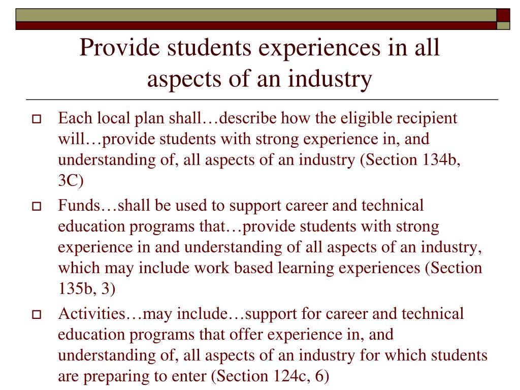 Provide students experiences in all