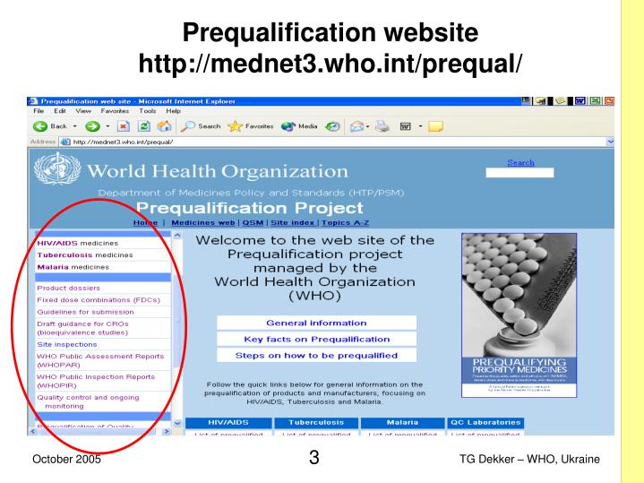 Prequalification website http mednet3 who int prequal l.jpg
