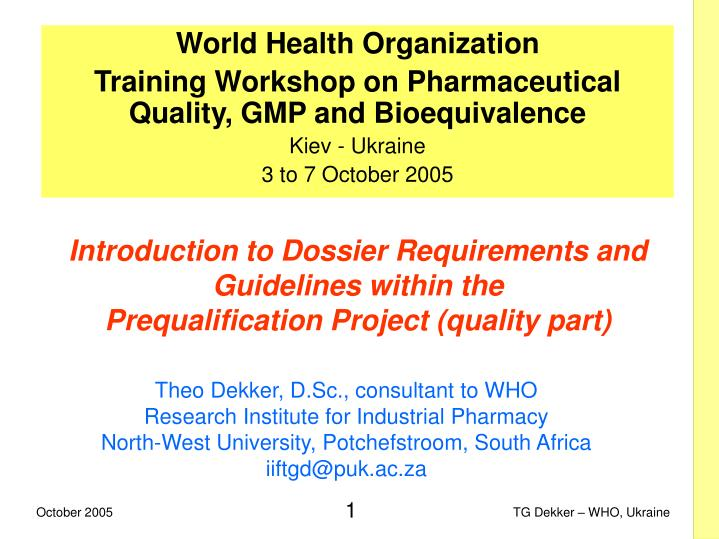 Introduction to Dossier Requirements and Guidelines within the