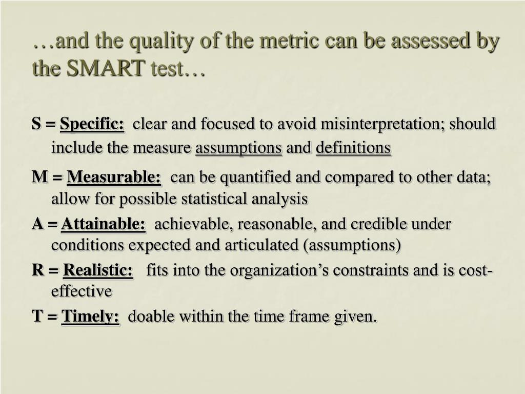 …and the quality of the metric can be assessed by the
