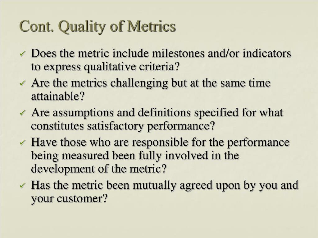 Cont. Quality of Metrics