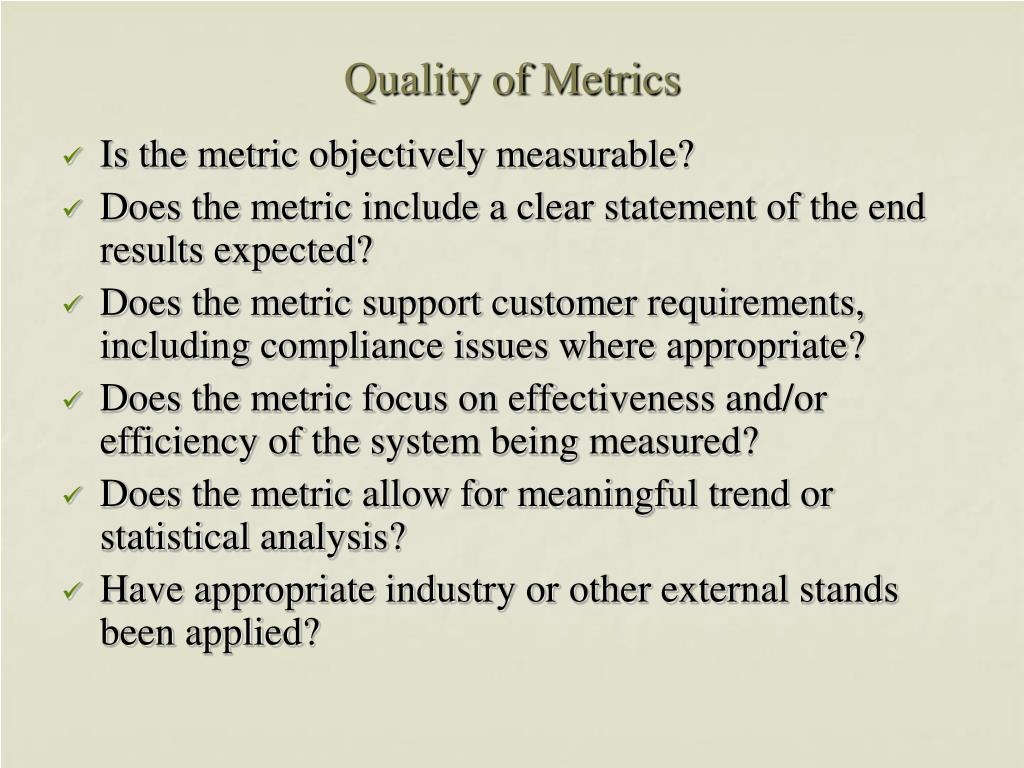 Quality of Metrics