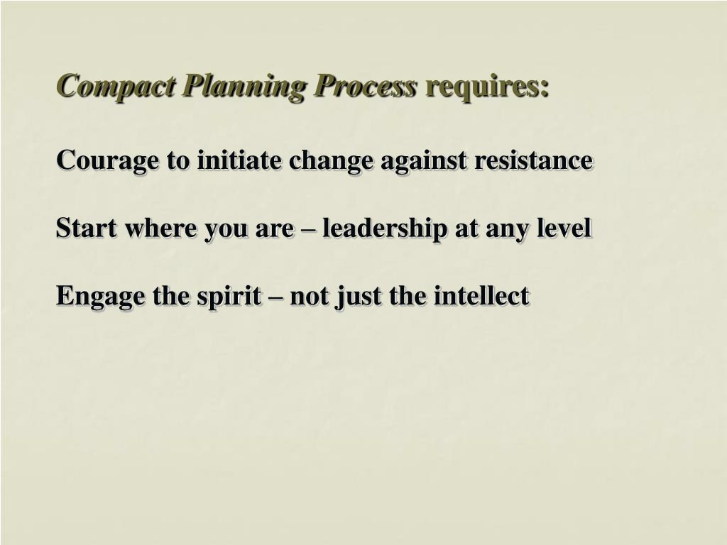 Compact Planning Process