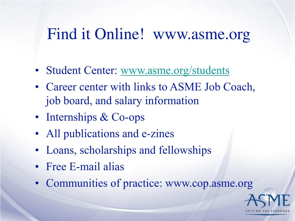 Find it Online!  www.asme.org