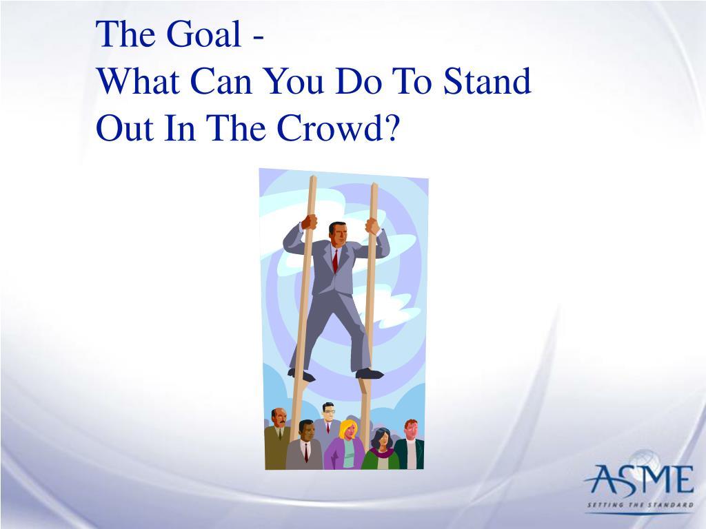 The Goal -