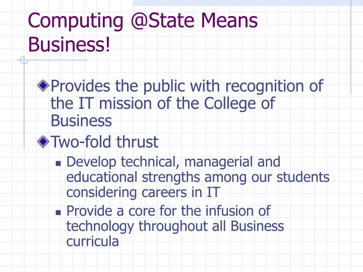 Computing @state means business