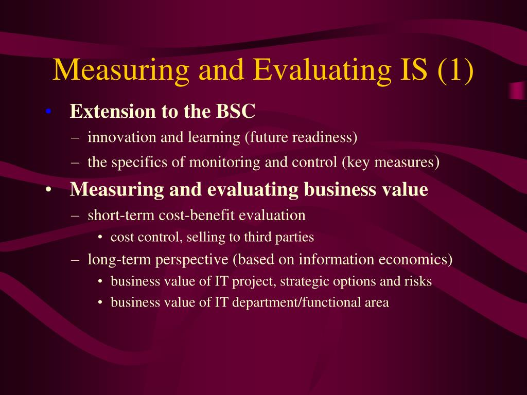 Measuring and Evaluating IS (1)