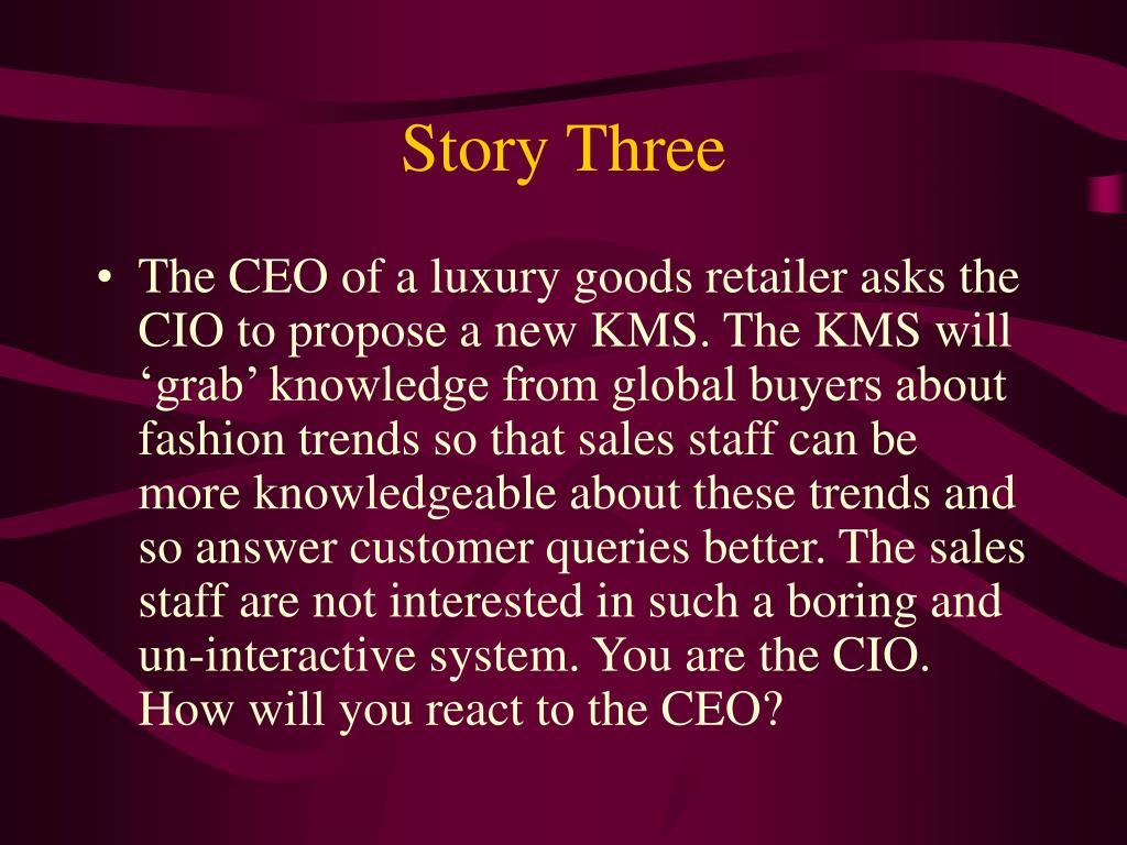 Story Three