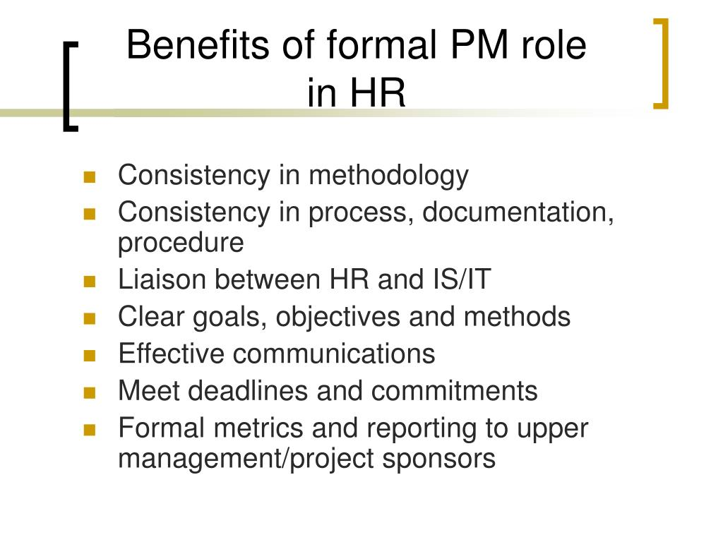 Benefits of formal PM role