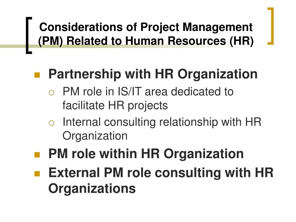 Considerations of Project Management (PM) Related to Human Resources (HR)
