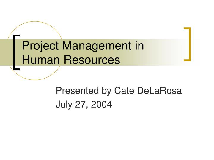Project management in human resources l.jpg