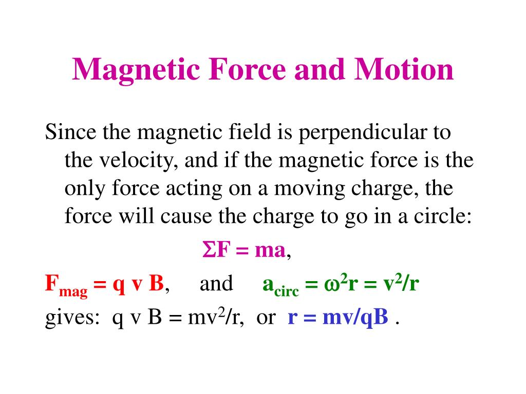 Magnetic Force and Motion