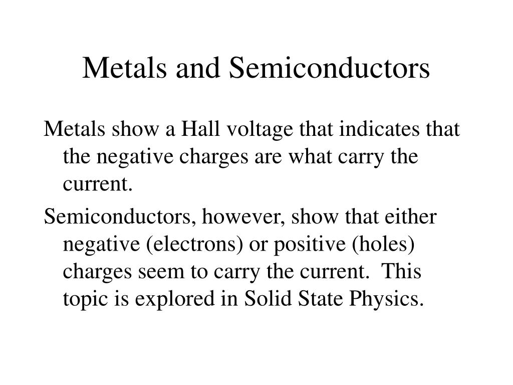 Metals and Semiconductors