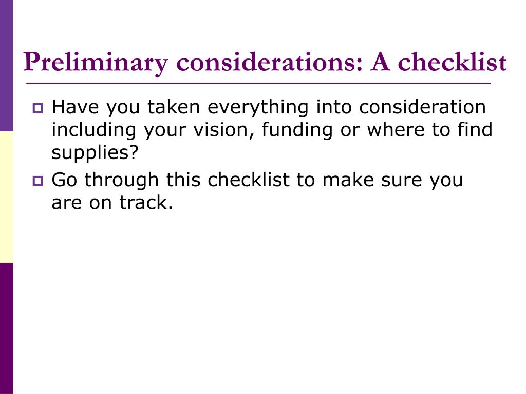 Preliminary considerations: A checklist